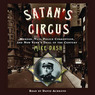 Satan's Circus: Murder, Vice, Police Corruption, and New York's Trial of the Century