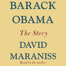 Barack Obama: The Story (Unabridged)
