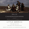 Little America: The War within the War for Afghanistan (Unabridged)