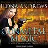 Gunmetal Magic (Unabridged)