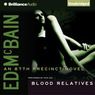 Blood Relatives: An 87th Precinct Novel (Unabridged)