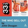 The Who's 'The Who Sell Out' (33 1/3 Series) (Unabridged)