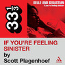 Belle and Sebastian's 'If You're Feeling Sinister' (33 1/3 Series) (Unabridged)