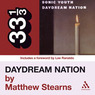 Sonic Youth's 'Daydream Nation' (33 1/3 Series) (Unabridged)
