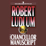 The Chancellor Manuscript (Unabridged)