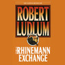 The Rhinemann Exchange (Unabridged)