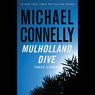 Mulholland Dive: Three Stories (Unabridged)