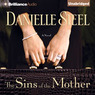 The Sins of the Mother: A Novel (Unabridged)