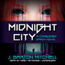 Midnight City: A Conquered Earth Novel, Book 1 (Unabridged)
