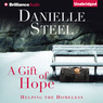 A Gift of Hope: Helping the Homeless (Unabridged)