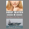 Ship Mates: Volume 1 (Unabridged)