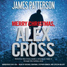 Merry Christmas, Alex Cross (Unabridged)