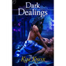 Dark Dealings (Unabridged)