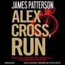 Alex Cross, Run (Unabridged)
