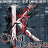 Close Liaisons: The Krinar Chronicles, Volume 1 (Unabridged)
