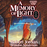 A Memory of Light: Wheel of Time, Book 14 (Unabridged)