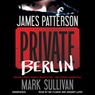 Private Berlin (Unabridged)