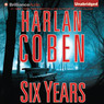 Six Years (Unabridged)