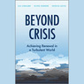 Beyond Crisis: Achieving Renewal in a Turbulent World (Unabridged)