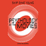 Psychology at the Movies (Unabridged)
