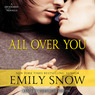 All Over You: A Devoured Novella (Unabridged)