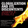 Globalization and Its Discontents (Unabridged)