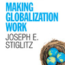 Making Globalization Work (Unabridged)