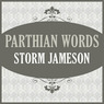 Parthian Words (Unabridged)