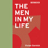 The Men in My Life (Unabridged)