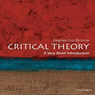 Critical Theory: A Very Short Introduction  (Unabridged)