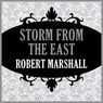 Storm from the East (Unabridged)