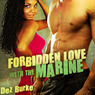 Forbidden Love with the Marine (Unabridged)