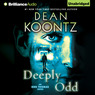 Deeply Odd: Odd Thomas, Book 6 (Unabridged)