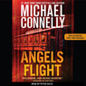Angels Flight: A Harry Bosch Novel (Unabridged)