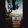 Own the Wind: A Chaos Novel (Unabridged)
