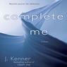 Complete Me (The Stark Trilogy) (Unabridged)