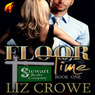 Floor Time: Stewart Realty, Book 1 (Unabridged)