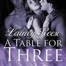 A Table for Three: New York Series, Book 1 (Unabridged)