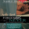 Forget Me Never: Hell Yeah! Cajun Style Book, 2 (Unabridged)