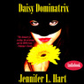 Daisy Dominatrix (Unabridged)