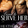 Proud to Serve Her: 1 Night Stand: Always a Marine, Book 4 (Unabridged)