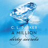 A Million Dirty Secrets: Million Dollar Duet (Unabridged)
