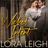Wicked Intent: Bound Hearts, Book 4 (Unabridged)