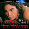 Mine to Chase (Unabridged)