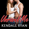 Unravel Me: Unravel Me Series, Book 1 (Unabridged)