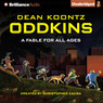 Oddkins: A Fable for All Ages (Unabridged)