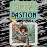 Bastion: Collegium Chronicles, Book 5 (Unabridged)