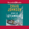 Spirit of Steamboat: A Walt Longmire Story (Unabridged)