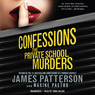Confessions: The Private School Murders (Unabridged)