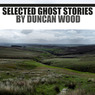Selected Ghostly Tales (Unabridged)